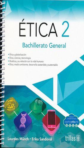ETICA 2. BACHILLERATO GENERAL