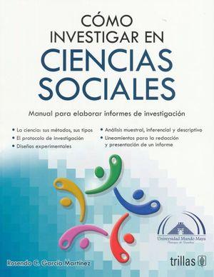 COMO INVESTIGAR EN CIENCIAS SOCIALES / 2 ED.