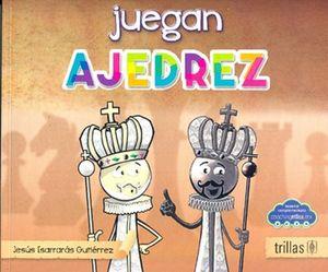 Los niños juegan Ajedrez / 2 ed.