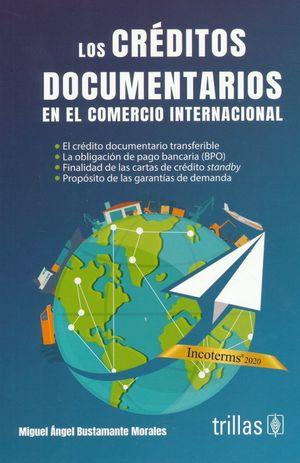 CREDITOS DOCUMENTARIOS EN EL COMERCIO INTERNACIONAL, LOS / 6 ED.