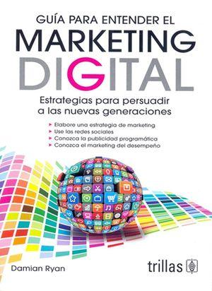 Guía para entender el Marketing digital
