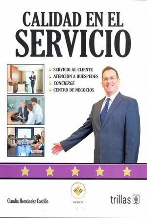 Calidad en el servicio / 2 ed.