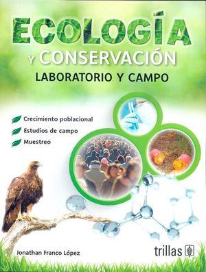 Ecología y conservación / 2 ed.
