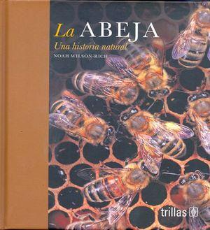 La abeja: una historia natural / pd.