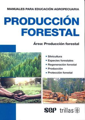 Producción forestal / 5 ed.