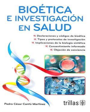 Bioética e investigación en salud / 3 ed.