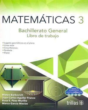 Matemáticas 3. Libro de trabajo para bachillerato / 3 ed.