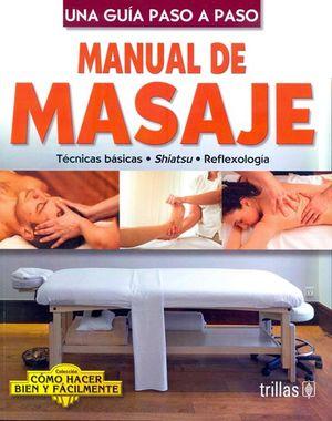 Manual de masaje. Una guía paso a paso / 2 ed.