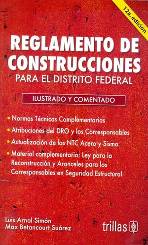 Reglamento de construcciones y ley para reconstrucción / 12 ed.