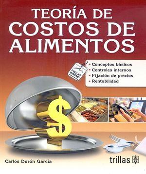 Teoría de costos de alimentos / 2 ed.