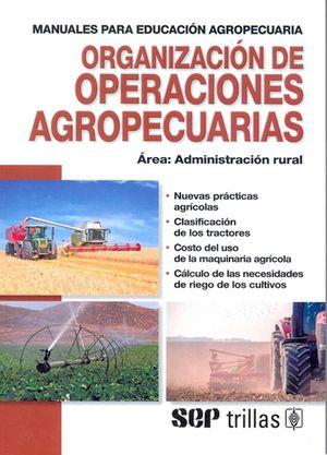 Organización de operaciones agropecuarias