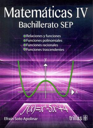Matemáticas 4. Bachillerato SEP