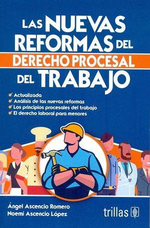 Las nuevas reformas del derecho procesal del trabajo