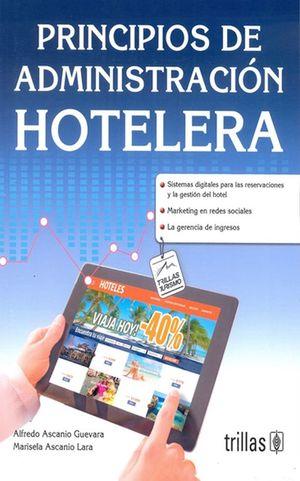 Principios de administración hotelera / 2 ed.