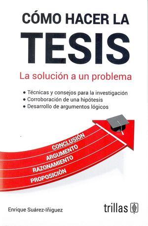 Cómo hacer la tesis / 3 ed.