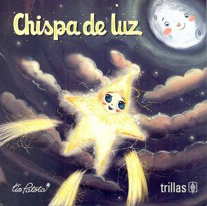 Chispa de luz / 2 ed.