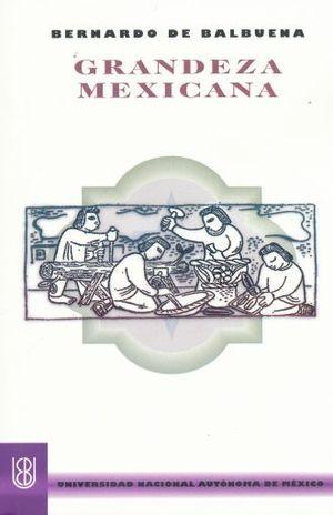 GRANDEZA MEXICANA / 6 ED.