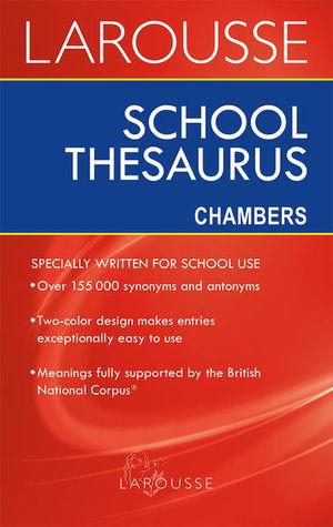 LAROUSSE SCHOOL THESAURUS CHAMBERS  / 2 ED.