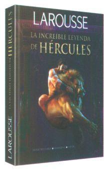 LAROUSSE LA INCREIBLE LEYENDA DE HERCULES / PD.
