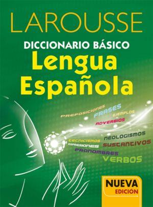 LAROUSSE DICCIONARIO BASICO LENGUA ESPAÑOLA