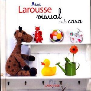 MINI LAROUSSE VISUAL DE LA CASA / PD.