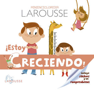 MINIENCICLOPEDIA LAROUSSE. ESTOY CRECIENDO / PD.