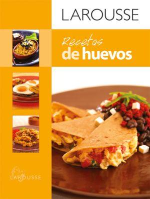 LAROUSSE RECETAS DE HUEVOS / PD.