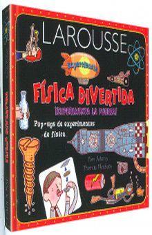 LAROUSSE FISICA DIVERTIDA / PD.