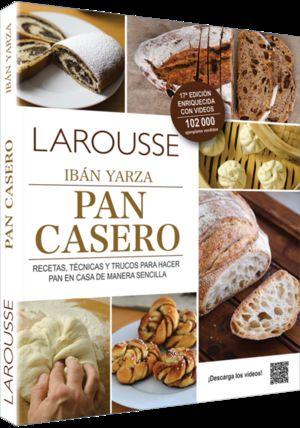 LAROUSSE PAN CASERO. RECETAS TECNICAS Y TRUCOS PARA HACER PAN EN CASA DE MANERA SENCILLA
