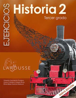 HISTORIA 2 TERCER GRADO EJERCICIOS. SECUNDARIA
