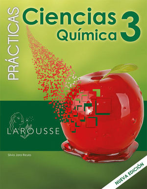 PRACTICAS CIENCIAS 3 QUIMICA. SECUNDARIA / 2 ED.