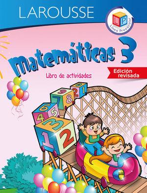 MATEMATICAS 3 LIBRO DE ACTIVIDADES. PREESCOLAR