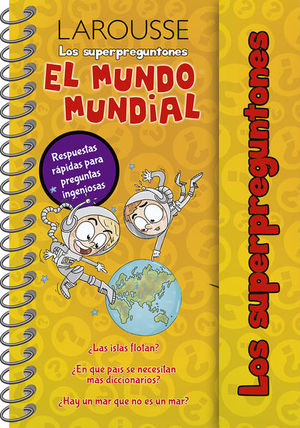 MUNDO MUNDIAL, EL / LOS SUPERPREGUNTONES / PD.