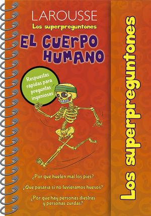 CUERPO HUMANO, EL. / LOS SUPERPREGUNTONES / PD.