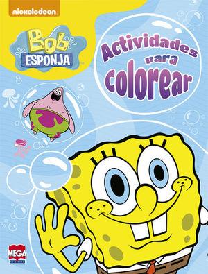 Bob Esponja. Actividades para colorear (96 páginas)
