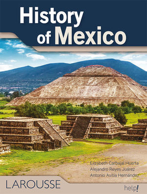 HISTORY OF MEXICO
