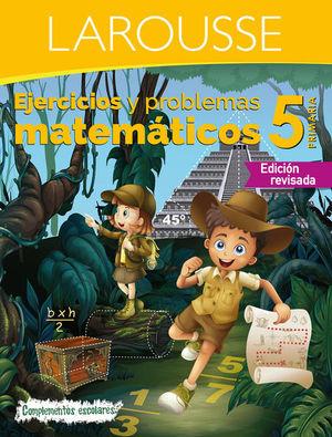 EJERCICIOS Y PROBLEMAS MATEMATICOS 5. PRIMARIA