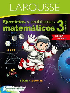 EJERCICIOS Y PROBLEMAS MATEMATICOS 3. PRIMARIA