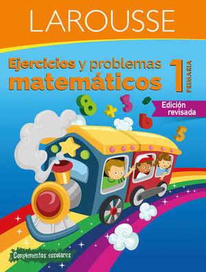 EJERCICIOS Y PROBLEMAS MATEMATICOS 1. PRIMARIA