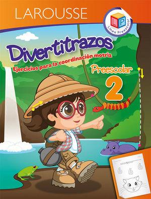 DIVERTITRAZOS 2. PREESCOLAR