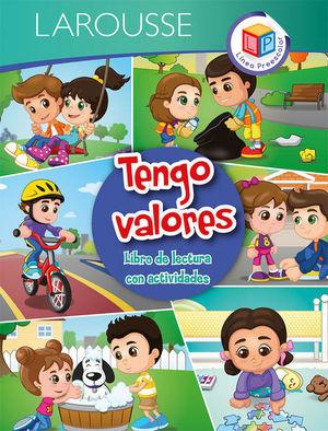 TENGO VALORES. LIBRO DE LECTURA CON ACTIVIDADES