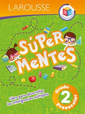 SUPER MENTES 2. PREESCOLAR