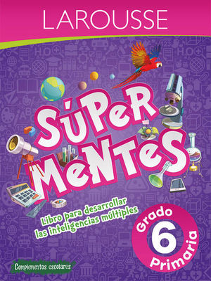 SUPER MENTES 6. PRIMARIA