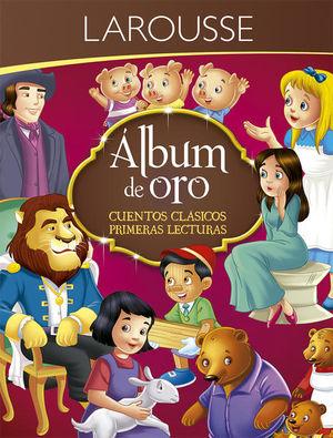 ALBUM DE ORO. CUENTOS CLASICOS PRIMERAS LECTURAS