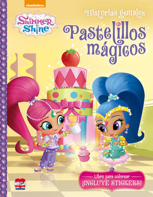 Shimmer and Shine. Pastelillos mágicos