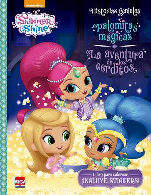 Shimmer and Shine. Palomitas mágicas