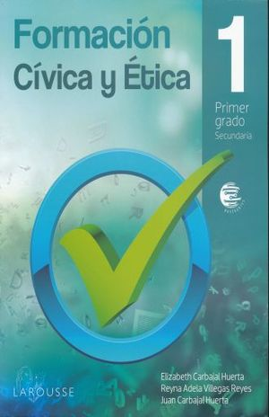 FORMACION CIVICA Y ETICA 1 NAVEGANTES SECUNDARIA