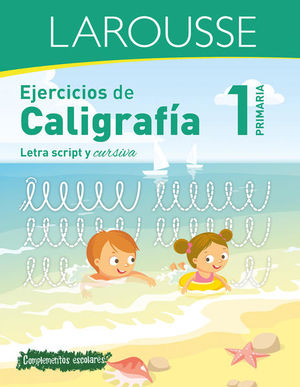 EJERCICIOS DE CALIGRAFIA. LETRA SCRIPT Y CURSIVA. PRIMARIA 1