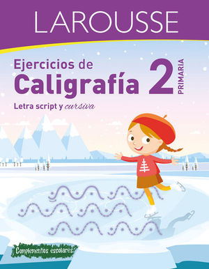 EJERCICIOS DE CALIGRAFIA. LETRA SCRIPT Y CURSIVA. PRIMARIA 2