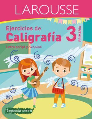 EJERCICIOS DE CALIGRAFIA. LETRA SCRIPT Y CURSIVA. PRIMARIA 3